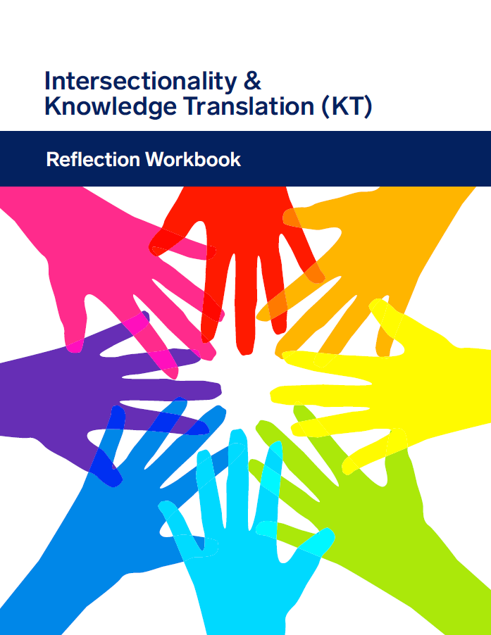 Intersectionality & Knowledge Translation Reflection Workbook